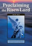 Proclaiming the Risen Lord