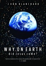 why on earth did jesus come